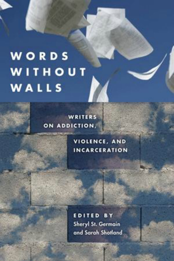 Chatham+professors+publish+%26quot%3BWords+Without+Walls%3A+Writers+on+Addiction%2C+Violence%2C+and+Incarceration%26quot%3B