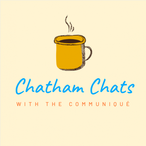 Introducing Chatham Chats, the Communiqué